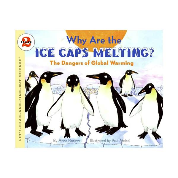 RL 5.0 : Let's Read And Find Out Science 2 : Why Are the Ice Caps Melting? : The Dangers of Global Warming (Paperback)