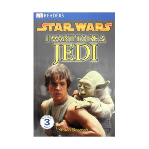 RL 5.1 : DK Readers Level 3 : Star Wars I Want to Be a Jedi (Paperback)