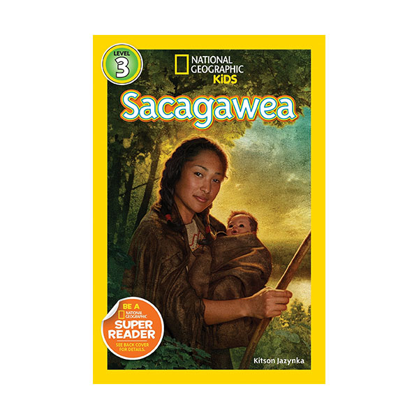 RL 5.1 : National Geographic Kids Readers Level 3 : Sacagawea (Paperback)