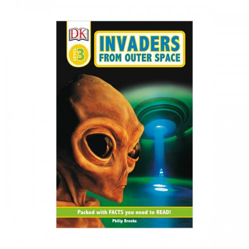 RL 5.2 : DK Readers Level 3 : Invaders from Outer Space (Paperback)