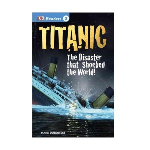 RL 5.2 : DK Readers Level3 : Titanic: The Disaster that Shocked the World! (Paperback, Reprint)