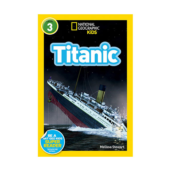 RL 5.3 : National Geographic Kids Readers Level 3 : Titanic (Paperback)