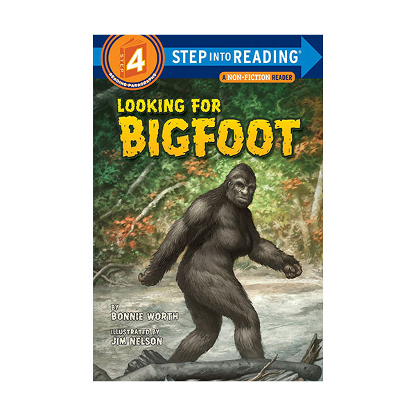 RL 5.4 : Step Into Reading 4 : Looking for Bigfoot (Paperback)