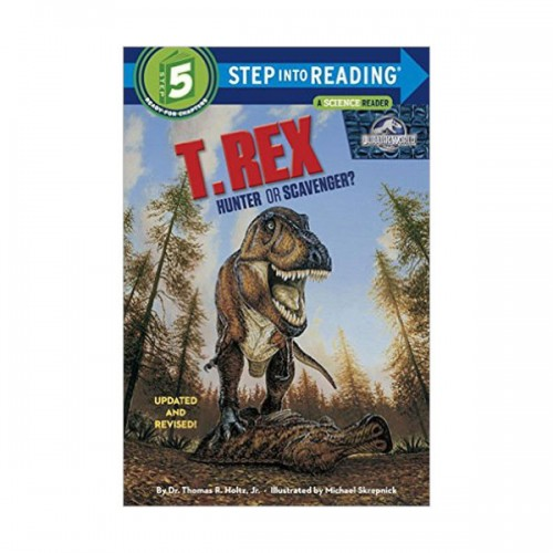 RL 5.4 : Step into Reading 5 : T. Rex : Hunter or Scavenger?