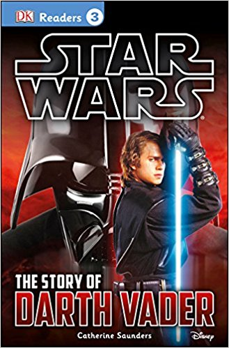 RL 6.4 : DK Readers Level 3 : Star Wars : The Story of Darth Vader (Paperback)