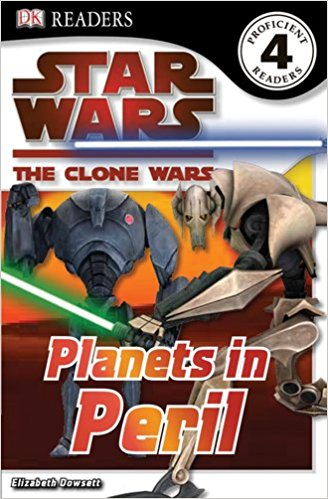RL 6.5 : DK Readers Level 4 : Star Wars : The Clone Wars Planets in Peril (Paperback)