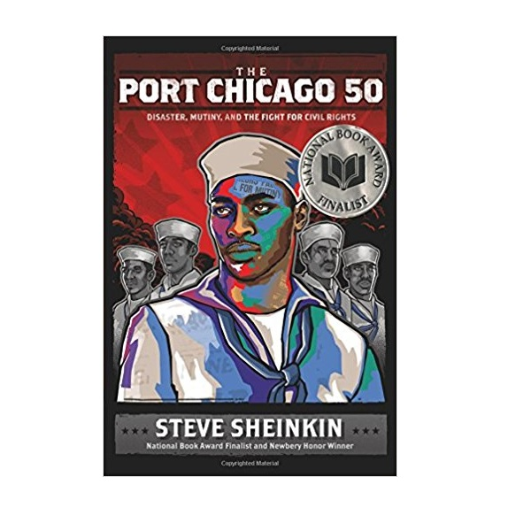 RL 6.7 : The Port Chicago 50 : Disaster, Mutiny, and the Fight for Civil Rights (Hardcover)