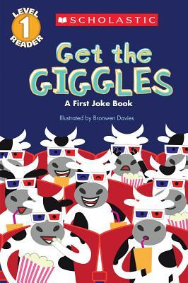 Scholastic Reader Level 1 : Get the Giggles : A First Joke Book (Paperback)