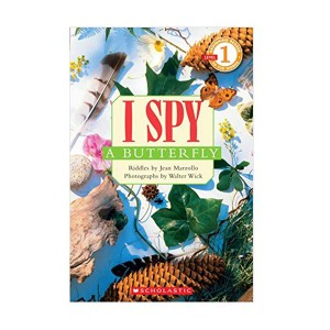 Scholastic Reader Level 1 : I Spy A Butterfly (Paperback)