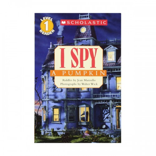 Scholastic Reader Level 1 : I Spy a Pumpkin (Paperback)