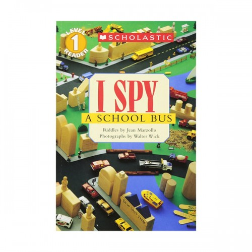 Scholastic Reader Level 1 : I Spy a School Bus (Paperback)
