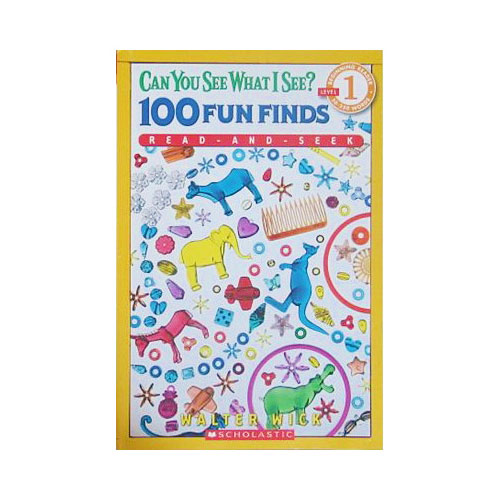 Scholastic Reader Level 1 Can You See What I See? 100 Fun Finds: Read-and-Seek (Paperback)