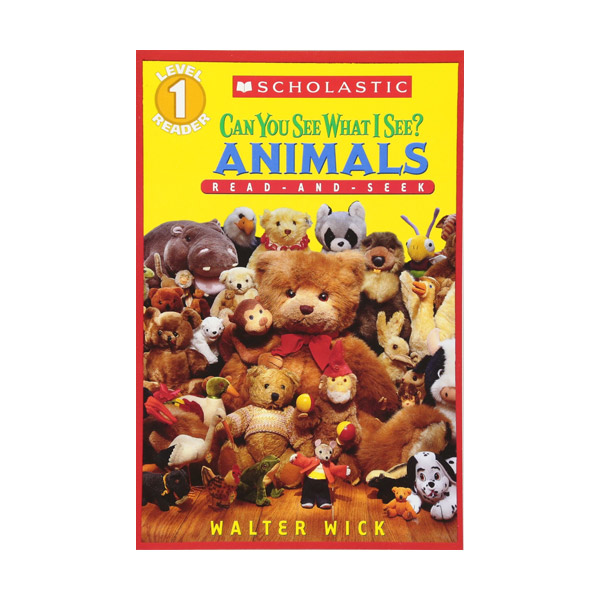 Scholastic Reader Level 1 Can You See What I See? Animals: Read-and-Seek (Paperback)