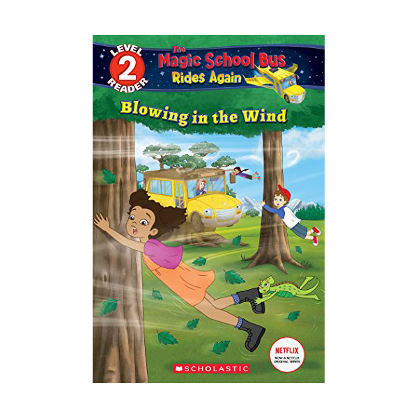 Scholastic Reader Level 2 : Magic School Bus Rides Again : Blowing in the Wind (Paperback)