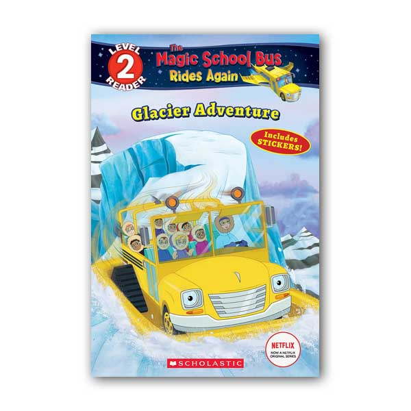 Scholastic Reader Level 2 : Magic School Bus Rides Again : Glacier Adventure (Paperback)