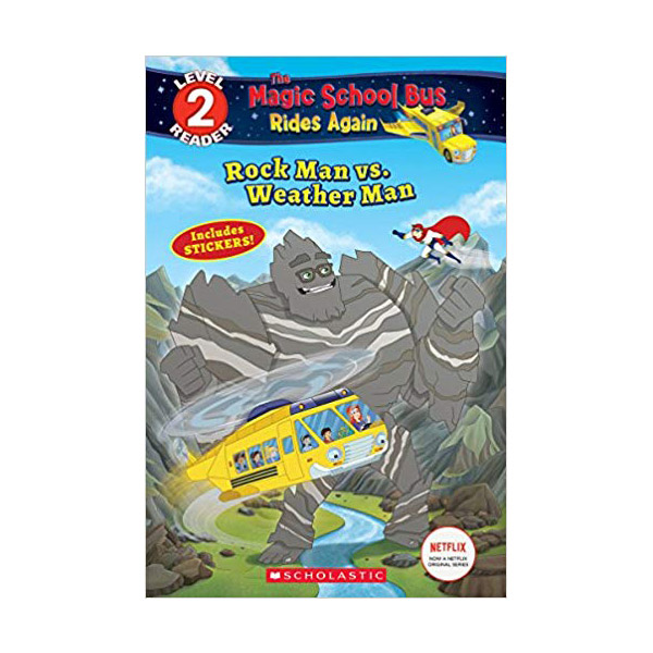 Scholastic Reader Level 2 : Magic School Bus Rides Again : Rock Man vs. Weather Man (Paperback)