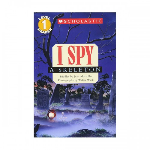 Scholastic Reader Series Level 1: I Spy a Skeleton (Paperback)
