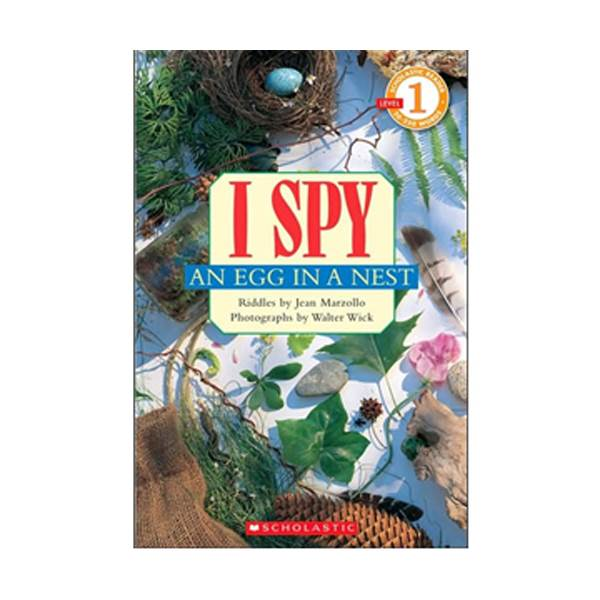 Scholastic Reader Series Level 1: I Spy an Egg in a Nest (Paperback)