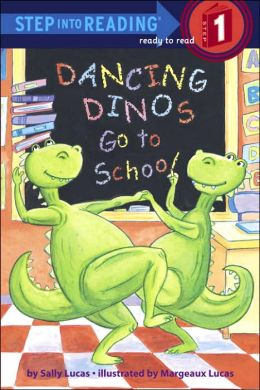 Step Into Reading 1 : Dancing Dinos Go to School (Paperback)