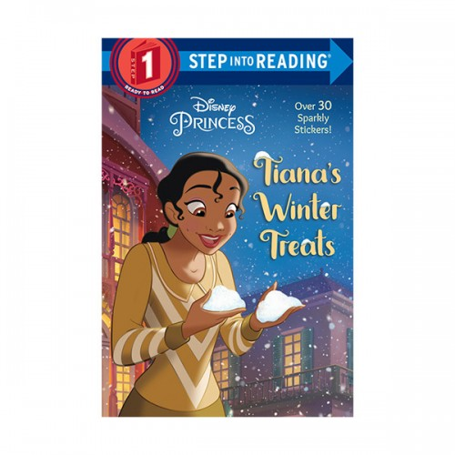 Step into Reading 1 : Disney Princess : Tiana's Winter Treats (Paperback)