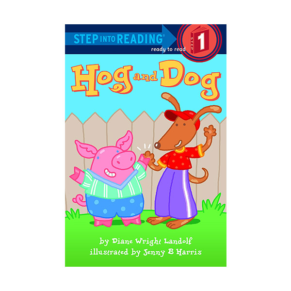 Step Into Reading 1 : Hog and Dog (Paperback)