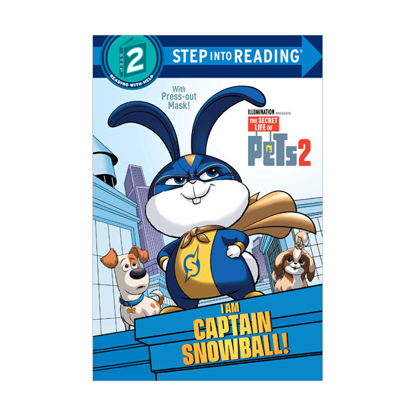 Step into Reading 2 : The Secret Life of Pets 2 : I Am Captain Snowball! (Paperback)
