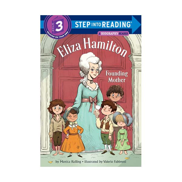 Step into Reading 3 : Eliza Hamilton: Founding Mother (Paperback)