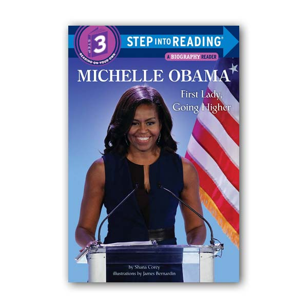 Step into Reading 3 : Michelle Obama : First Lady, Going Higher (Paperback)