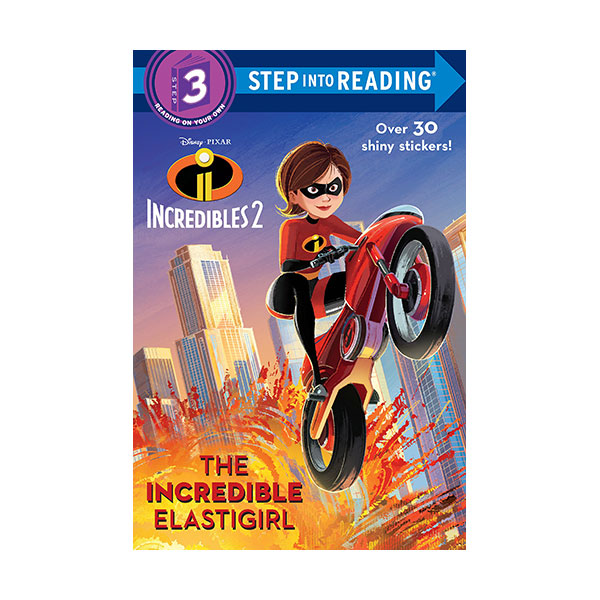 Step into Reading 3 : The Incredible Elastigirl (Paperback)