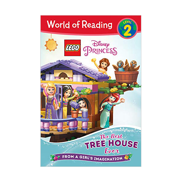 World of Reading Level 2 : LEGO Disney Princess : The Best Tree House Ever (Paperback)