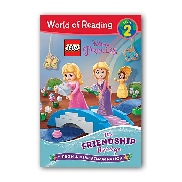 World of Reading Level 2 : LEGO Disney Princess : The Friendship Bridge (Paperback)