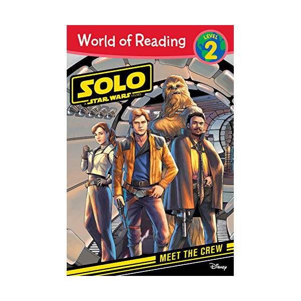 World of Reading Level 2 : Solo: A Star Wars Story Meet the Crew (Paperback)