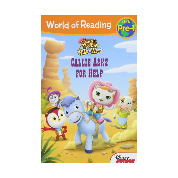 World of Reading Pre-Level 1 : Sheriff Callie's Wild West Callie Asks For Help (Paperback)