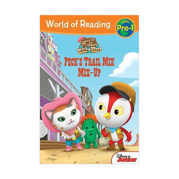 World of Reading Pre-Level 1 : Sheriff Callie's Wild West Peck's Trail Mix Mix-Up (Paperback)