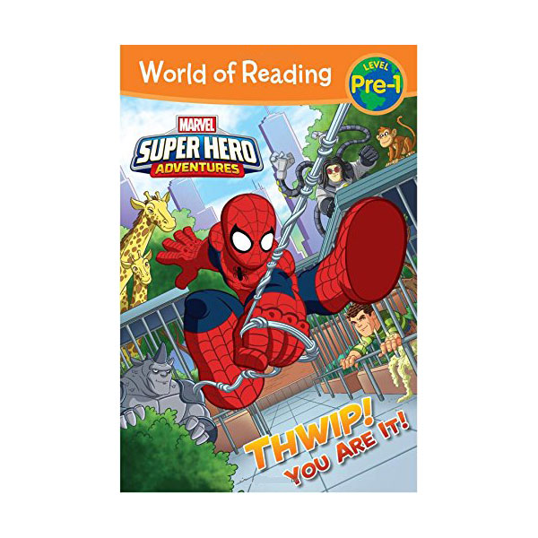 World of Reading Pre-Level 1 : Super Hero Adventures : Thwip! You Are It! (Paperback)
