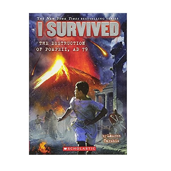 I Survived #10 : I Survived the Destruction of Pompeii, AD 79 (Paperback)