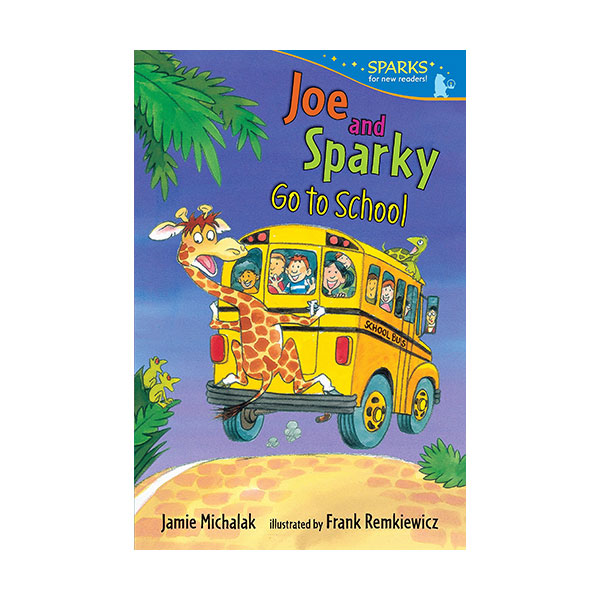 RL 2.1 : Candlewick Sparks : Joe and Sparky Go to School (Paperback)