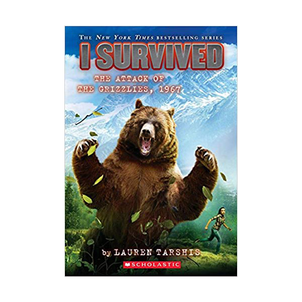 I Survived #17 : I Survived the Attack of the Grizzlies, 1967 (Paperback)
