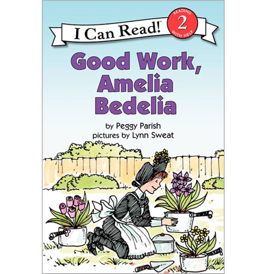 RL 2.1 : I Can Read Book Level 2 : Good Work, Amelia Bedelia (Paperback)