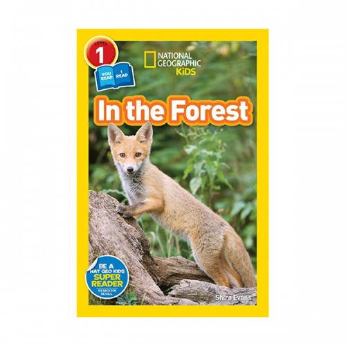 National Geographic Kids Readers Level 1 : In the Forest (Paperback)