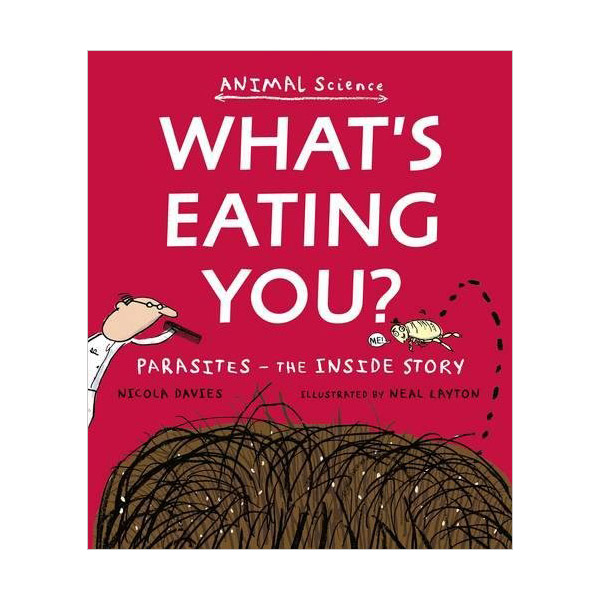 Animal Science : What's Eating You? (Paperback)