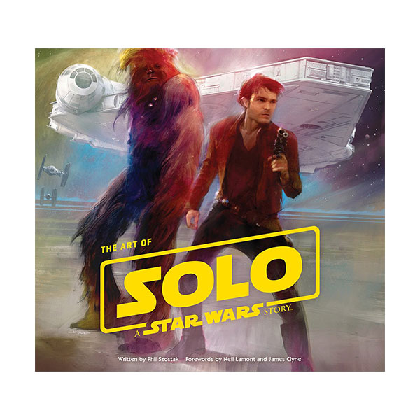 Art of Solo: A Star Wars Story (Hardcover)