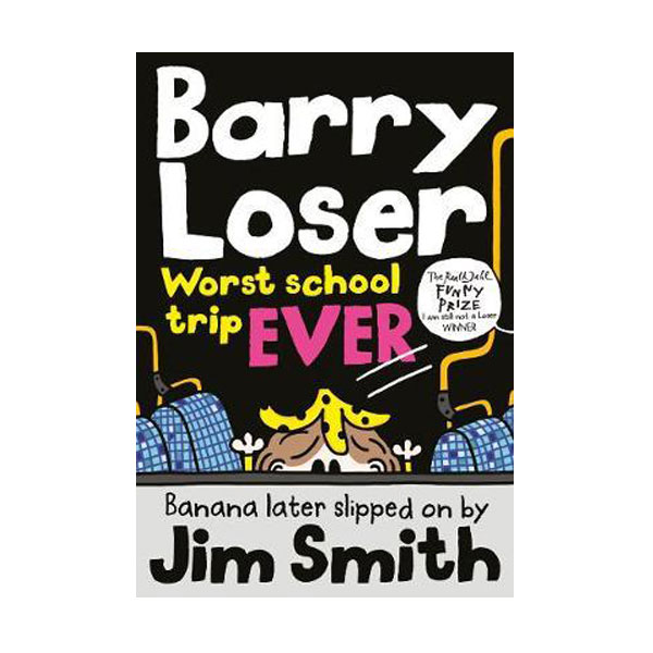 Barry Loser: worst school trip ever! (Paperback, 영국판)