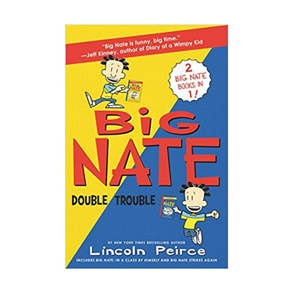 Big Nate : Double Trouble : In a Class by Himself and Strikes Again (Paperback)