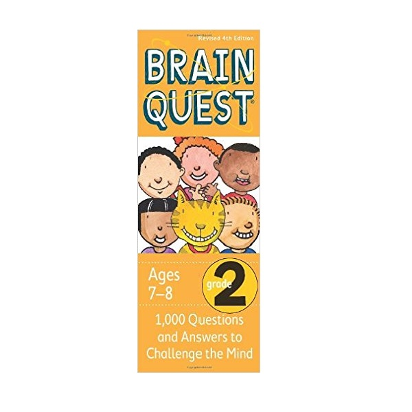 Brain Quest : Grade 2 (7-8Ages) : 1000 Questions and Answers to Challenge the Mind (Revised 4th Edition)