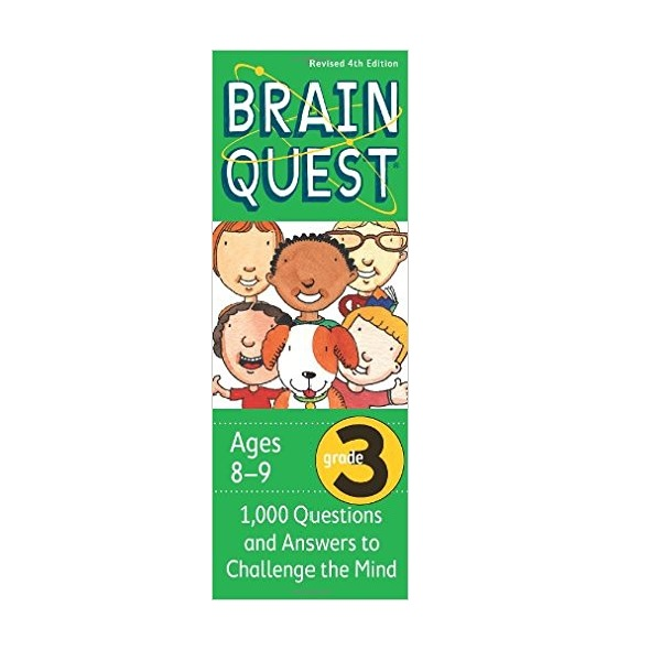 Brain Quest : Grade 3 (8-9Ages) : 1000 Questions and Answers to Challenge the Mind (Revised 4th Edition)
