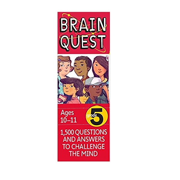 Brain Quest : Grade 5 (10-11Ages) : 1500 Questions and Answers to Challenge the Mind (Revised 4th Edition)