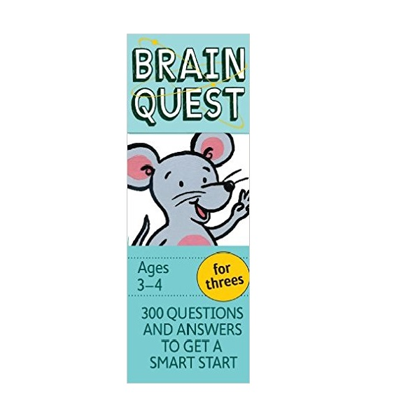 Brain Quest for threes : 300 Questions and Answers to Get a Smart Start (Paperback, 4th Cards Revised Edition)