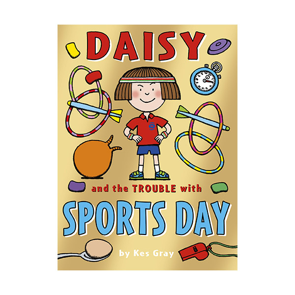 Daisy : Daisy and the Trouble with Sports Day (Paperback)