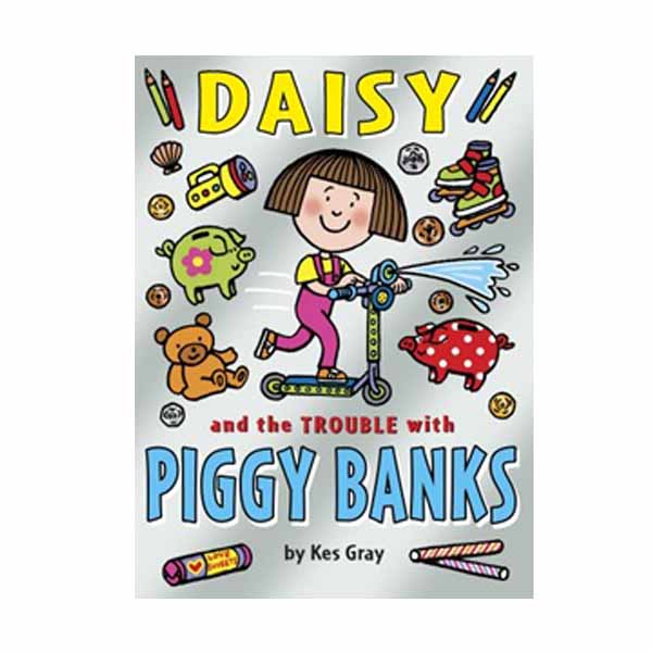 Daisy and the Trouble with Piggy Banks (Paperback,영국판)
